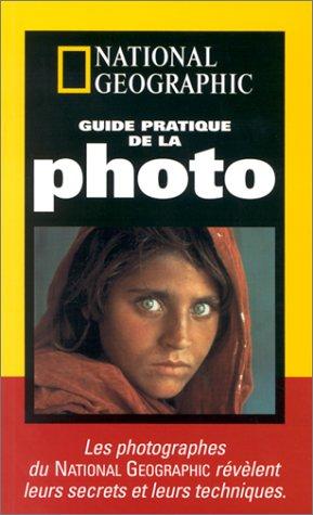 guide-pratique-de-la-photo-les-photographes-du-national-geographic-revelent-leurs-secrets-et-leurs-t