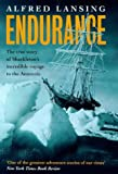 Endurance: Shackleton's Incredible Voyage: The True Story of Shackleton's Incredible Voyage to the Antarctic