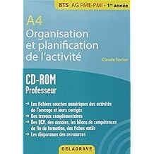 A4 organisation et planification de l'activité bts ag pme pmi (1Cédérom)