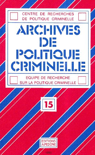 Archives de politique criminelle, N° 15 :
