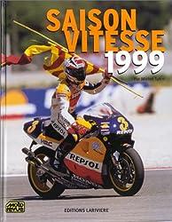 Saison vitesse,1999