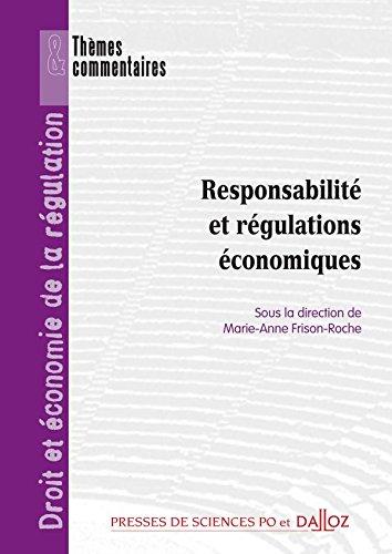 Responsabilité et régulations économiques: Thèmes et commentaires