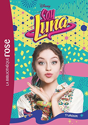 Soy Luna 14 - Trahison par Walt Disney company