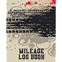 Mileage Log Book: Vehicle Mileage & Gas Expense Tracker Log Book For Small Businesses (V3)