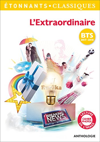 L'Extraordinaire : Programme BTS 2017-2018