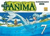 Telecharger Livres Anima Vol 7 (PDF,EPUB,MOBI) gratuits en Francaise