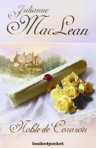 Noble de corazón (Books4pocket romántica) por Julianne MacLean