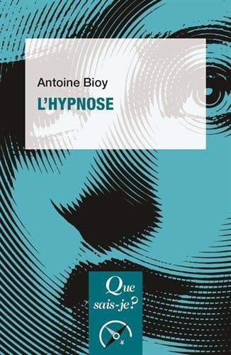 L'hypnose par Antoine Bioy