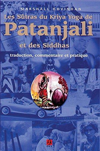 Les sutras du kriya yoga de patanjali et des siddhas