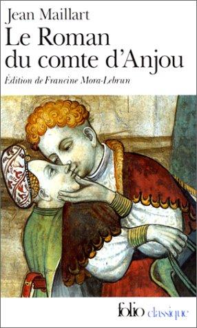 Le Roman du comte d'Anjou par Jean Maillart