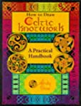 How to Draw Celtic Knotwork: A Practi...