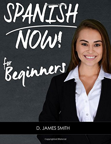 Learn Conversational Spanish: Spanish Now!