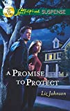 A Promise to Protect (Mills & Boon Love Inspired Suspense) (Men of Valor Book 1)