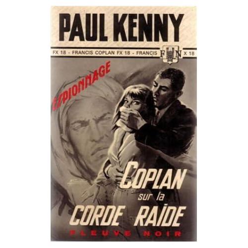 Coplan sur la Corde Raide : Fleuve Noir Espionnage n° 623