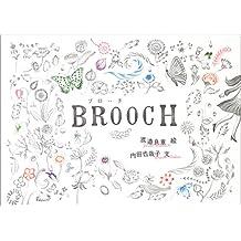 Yoshie Watanabe and Yayako Uchida: Brooch