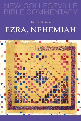 Ezra, Nehemiah: Volume 11 (NEW COLLEGEVILLE BIBLE COMMENTARY: OLD TESTAMENT) by Thomas M. Bolin (2012-04-01)
