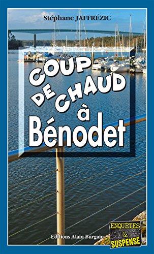 Coup de Chaud à Bénodet: Polar breton (Enquête et suspense)