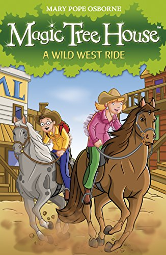 Magic Tree House 10: A Wild West Ride Double Tree Chicago