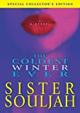 Coldest Winter Ever, The