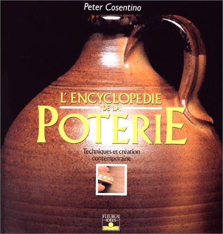 L'Encyclopédie de la poterie : Techniques et création contemporaine