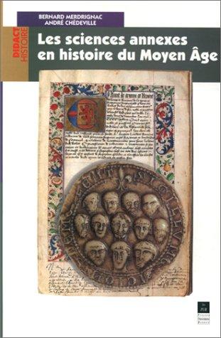 Les sciences annexes en histoire du Moyen âge
