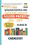 Oswaal Maharashtra HSC Chapterwise Solved papers with Topper's Ans. Class 12 Chemistry