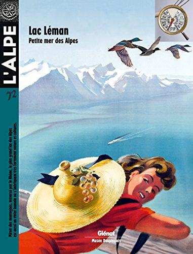 L'Alpe 72: Lac Léman, petite mer des Alpes par Collectif