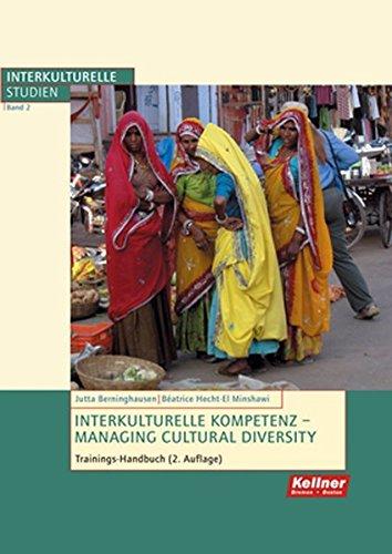 Interkulturelle Kompetenz; Managing Cultural Diversity - Das Trainingshandbuch (Interkulturelle Studien)