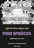 Fiese Sprüche - Ein Schimpfwörter Malblock (Malblock in Softcover Einband - Nacht-Edition) (Malbuch für Erwachsene - Nacht-Edition)