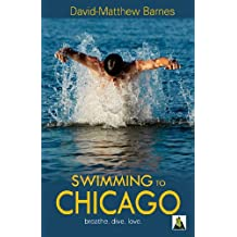 Swimming to Chicago (English Edition)
