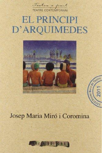 El principi d'Arquimedes (Textos a part) por Josep Maria Miró Coromina