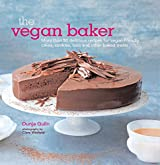 The Vegan Baker: More than 50 delicious recipes for vegan-friendly cakes, cookies, bars and other baked treats