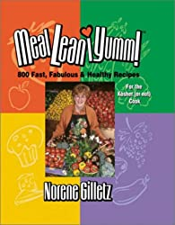 Meal*lean*iumm!: 800 Fast, Fabulous & Healthy Recipes for the Kosher (or Not) Cook
