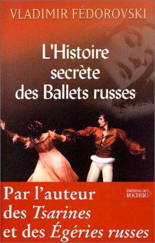 L'Histoire secrète des ballets russes