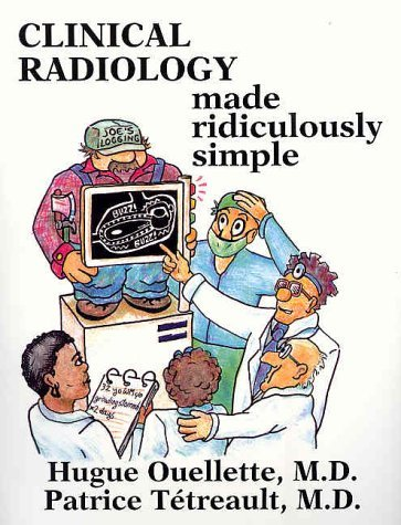 Clinical Radiology Made Ridiculously Simple by Hugue Ouellette (2000-07-30)