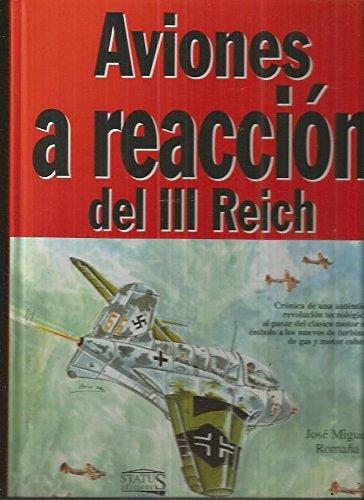 Descargar Libro Aviones a Reaccion del III Reich de Jose Miguel Romaa