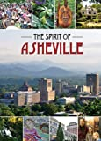 The Spirit of Asheville by the people of Asheville