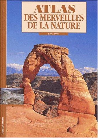 Atlas des merveilles de la nature