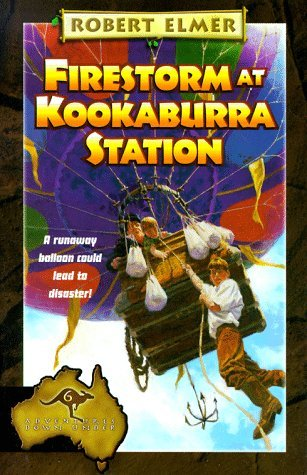 Firestorm at Kookaburra Station (Adventures Down Under) by Robert Elmer (1-Mar-1999) Paperback