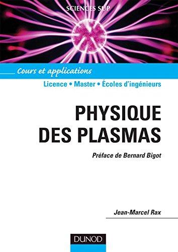 Physique des plasmas - Cours et applications