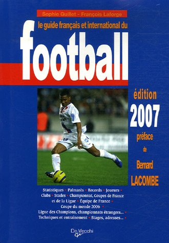 Le guide français et international du football