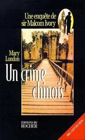 UN Crime Chinois par Mary London