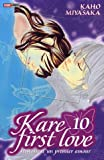 Kare First Love, Tome 10 : (Panini Manga)