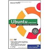 """Ubuntu GNU/Linux. Grundlagen, Anwendung, Administration. Aktuell zu """"Edgy Eft"""" und """"Dapper Drake"""". Mit 2 DVDs."""