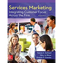 Services Marketing: Integrating Customer Focus Across the Firm (Irwin Marketing)