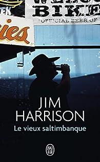 Le Vieux Saltimbanque par Jim Harrison