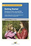 Getting Started: Developing Critical Learning Skills for Children on the Autism Spectrum: A Step-by-Step Guide to Further the Development of Children with Minimal Language Skills (English Edition)