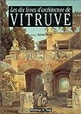 les dix livres d architecture de vitruve