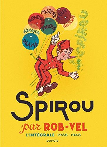 SPIROU PAR ROB-VEL - tome 0 - Spirou par Rob-Vel L'intégrale 1938 - 1943