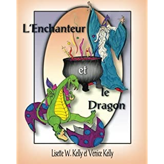 L'Enchanteur et le Dragon: The Wizard and the Dragon (French)